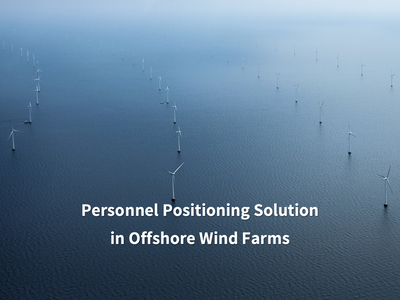 Personnel Positioning Solution in Offshore Wind Farms